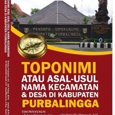 Toponimi Asal Usul Nama Desa dan Kecamatan di Kabupaten Purbalingga