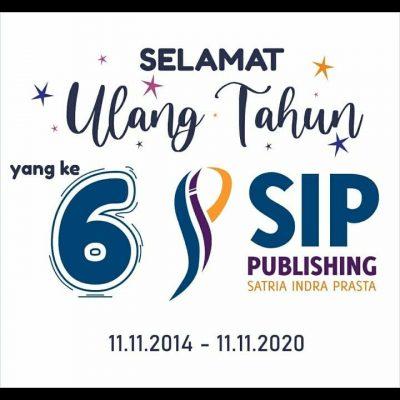 Kisah Lahirnya SIP Publishing (6 Tahun SIP Publishing)
