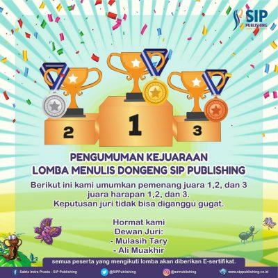 Pengumuman Kejuaraan Lomba Menulis Dongeng SIP Publishing