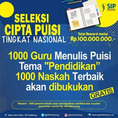 Seleksi Cipta Puisi Nasional Total Reward 100 Juta Rupiah